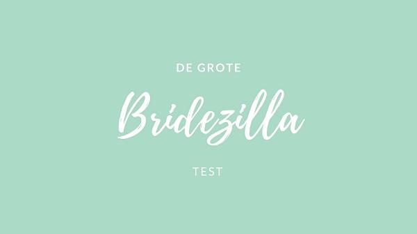 Bridezilla test